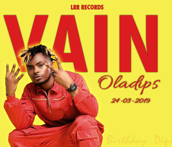 [Audio+Video] Oladips - Vain